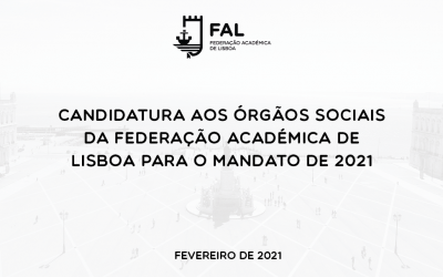 Candidatura aos órgãos sociais da Federação Académica de Lisboa para o mandato de 2021